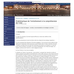 Problématique de l'entraînement à la compréhension de l'oral - [Portal de idiomas de la Academia de Toulouse]