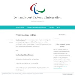 Problématique et Plan – Le handisport facteur d'intégration
