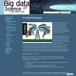 Problématique - Big Data - TPE - Lycée Marie Curie