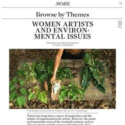Les artistes femmes et les problématiques écologiques — AWARE Archives of Women Artists, Research and Exhibitions