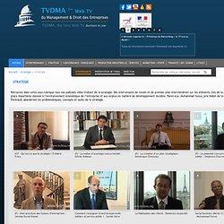 Vidéo Stratégie problématiques et concept de stratégie sur TVDMA TVDMA est la 1ère Web TV du Management et Droit des Entreprises