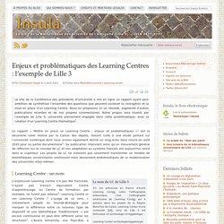 Enjeux et problématiques des Learning Centres : l'exemple de Lille 3 » Insula - Le blog de la Bibliothèque des Sciences de l'Antiquité