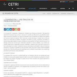 « Coopération » : une ébauche de problématisation - CETRI, Centre Tricontinental