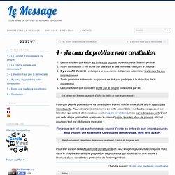 4 – Au cœur du problème notre constitution