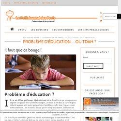 Problème d'éducation ... ou TDAH ?