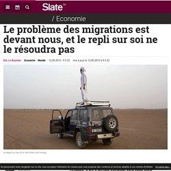 Le problème des migrations est devant nous.