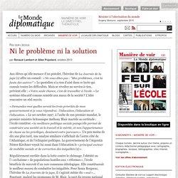 L'école : ni le problème ni la solution, par Renaud Lambert et Allan Popelard (Le Monde diplomatique, octobre 2013)