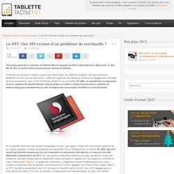 Le HTC One M9 victime d'un problème de surchauffe ? 17/03/2015