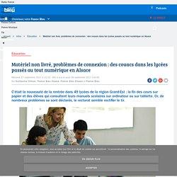 Matériel non livré, problèmes de connexion : des couacs dans les lycées passés au tout numérique en Alsace