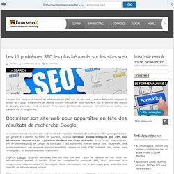 Les 11 problèmes SEO les plus fréquents sur les sites web - Search