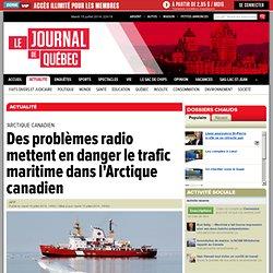 Des problèmes radio mettent en danger le trafic maritime dans l'Arctique canadie