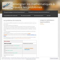 Les problèmes de recherche « enseigner les mathématiques à travers les problèmes