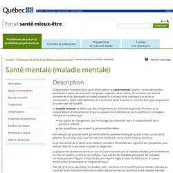 Santé mentale (maladie mentale) - Problèmes de santé et problèmes psychosociaux - Portail santé mieux-être