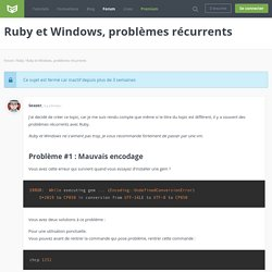 Forum : Ruby et Windows, problèmes récurrents