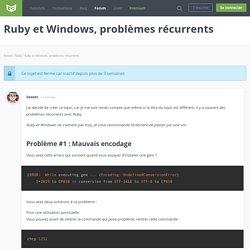 Forum : Ruby et Windows, problèmes récurrents