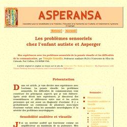 Les problèmes sensoriels chez l'enfant autiste et Asperger