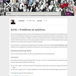 SLF4J – Problèmes et solutions