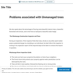 Problems associated with Unmanaged trees – Site Title