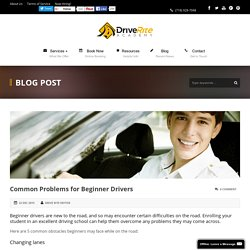 Common Problems for Beginner Driverse - Drive Rite Academy