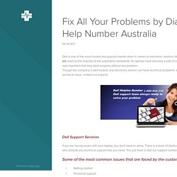 Fix All Your Problems by Dialing Dell Help Number Australia