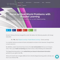 Focus on Real-World Problems with Flipped Learning