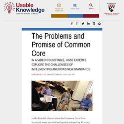 The Problems and Promise of Common Core