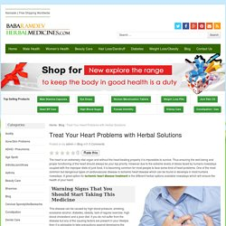 Treat Your Heart Problems With Herbal Solutions