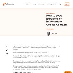 How to solve problems of importing to Google Contacts