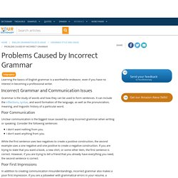 Problems Caused by Incorrect Grammar