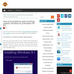 How to fix problems with installing updates Windows 8.1/Windows RT 8.1