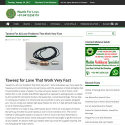 Taweez For All Love Problems That Work Very Fast - Wazifa For Love
