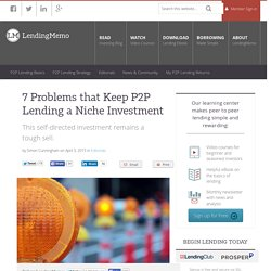 7 Problems that Keep P2P Lending a Niche Investment