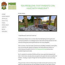 Ten Problems That Parents Can Have With Minecraft