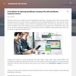 Fix Problems for Opening QuickBooks Company File with QuickBooks Customer Service