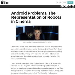 Android Problems: The Representation of Robots in Cinema
