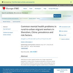 Common mental health problems in rural-to-urban migrant workers in Shenzhen, China: prevalence and risk factors.
