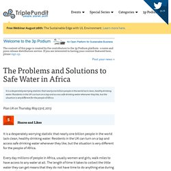The Problems and Solutions to Safe Water in Africa
