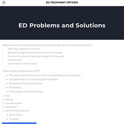 ED problems and solutions - ED Treatment Options