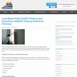 Lead-Based Paint Health Problems and Symptoms: HAZMAT Cleanup Northwest Arkansas