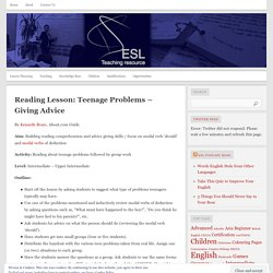 Reading Lesson: Teenage Problems – Giving Advice