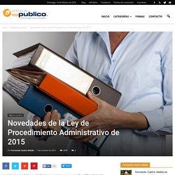 Novedades de la Ley de Procedimiento Administrativo de 2015