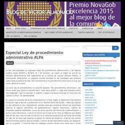 Especial Ley de procedimiento administrativo #LPA