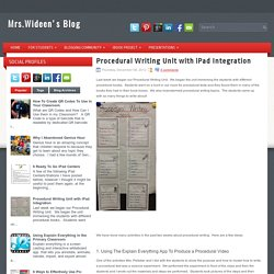 Procedural Writing Unit with iPad Integration ~ Mrs. Wideen's Classroom Blog