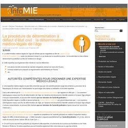 La procédure de détermination à défaut d'état civil : la détermination médico-légale de l'âge - InfoMIE.net