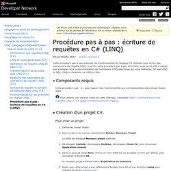 Procédure pas à pas: écriture de requêtes enC# (LINQ)