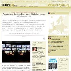 Procédure d'exception sans état d'urgence, par Jean-Claude Paye
