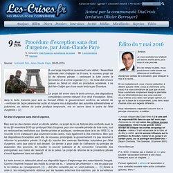 » Procédure d'exception sans état d'urgence, par Jean-Claude Paye