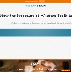 How the Procedure of Wisdom Teeth Extractions in Auckland get done?
