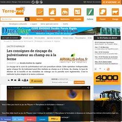 TERRE-NET 31/03/15 L ACTU D ARVALIS - Les consignes de rinçage du pulvérisateur au champ ou à la ferme