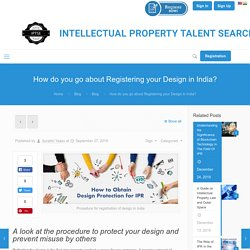 Process of Design Registration in India: A Quick Guide